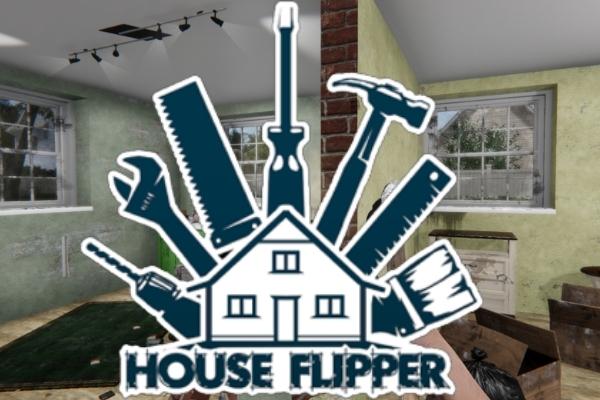 Astuces House Flipper